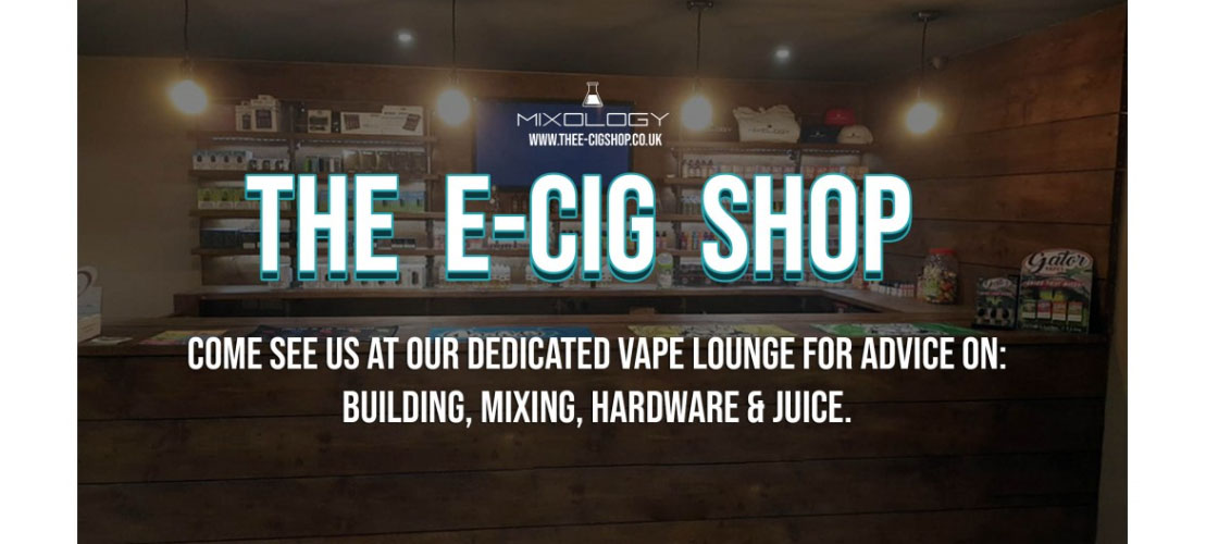 The E-Cig Shop | The Experts in building, mixing, hardware